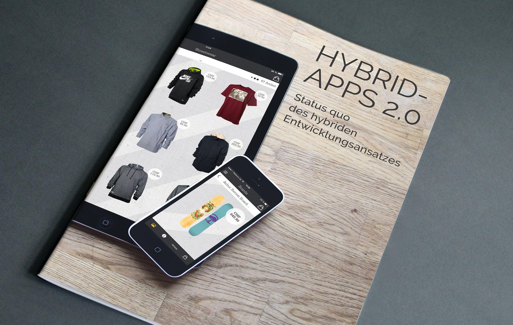 Zwei Fliegen mit einer Klappe – Hybrid-Apps für maximale Reichweite und effiziente Kostenstrukturen
